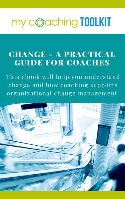 MyCoachingToolkit - Change - A practical guide for coaches